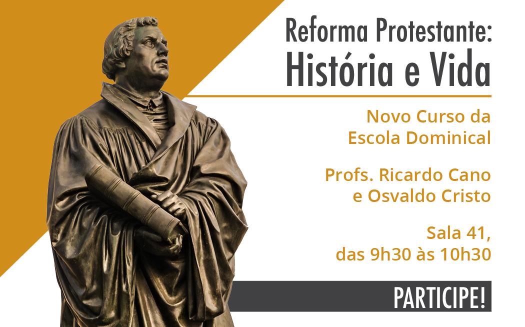 Reforma Protestante: história e vida