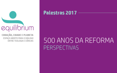 500 Anos da Reforma – Perspectivas
